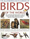 The Illustrated Encyclopedia of Birds of the World (0754814998) by Alderton, David