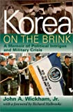 img - for Korea on the Brink: A Memoir of Political Intrigue and Military Crisis book / textbook / text book