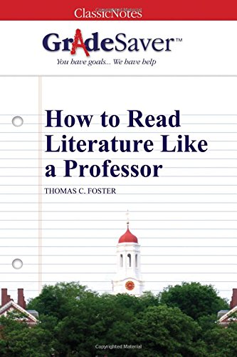 how to read literature like a professor - part 2 essay How to read literature like a professor has a great index it made finding information so much easier  in how to read novels like a professor, i found it less.