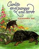 Carlito en el parque una tarde (0374311005) by Day, Alexandra