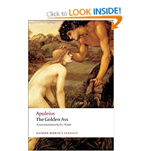 The Golden Ass (Oxford World's Classics) Apuleius and P. G. Walsh