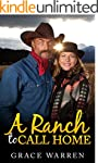 WESTERN ROMANCE: A Ranch to Call Home...