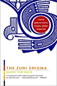 Amazon.com: The Zuni Enigma: A Native American People's Possible Japanese Connection (9780393322309): Nancy Yaw Davis: Books