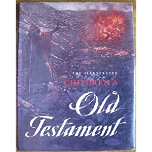 The Illustrated Children's Old Testament