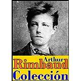 Poesías e iluminaciones (antología poética de Arthur Rimbaud)