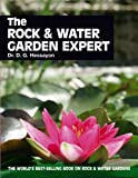 The Rock & Water Garden Expert (Expert Books)