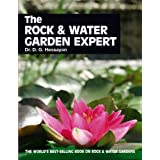 The Rock & Water Garden Expert (Expert Books)by Dr D G Hessayon