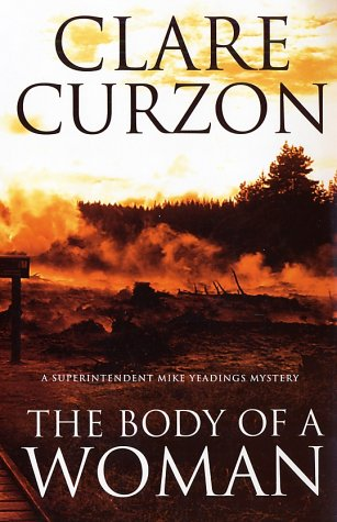The Body of a Woman: A Superintendent Mike Yeadings Mystery, Clare Curzon