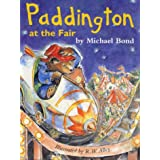 Paddington Library - Paddington at the Fairby Michael Bond