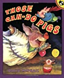 Those Can-Do Pigs (Picture Books) (0140562567) by McPhail, David