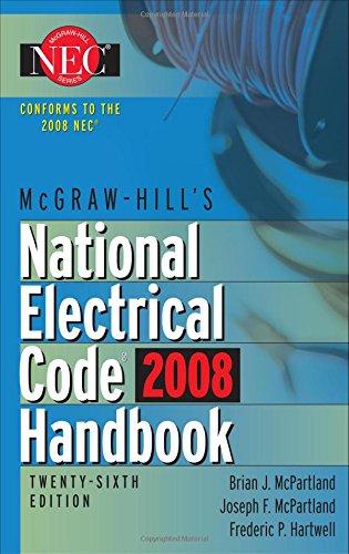 Mcgraw-Hill National Electrical Code 2008 Handbook, 26Th Ed. (Mcgraw Hill'S National Electrical Code Handbook)