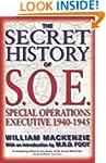 The Secret History of S.O.E.: Special...