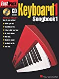 FastTrack Keyboard Songbook 1 - Level 1 (Fasttrack Series)