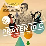Prayer In C (Robin Schulz Radio Edit)