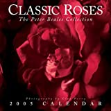 Classic Roses 2005 Calendar: The Peter Beales Collection Photographs (0740743368) by Perry, Clay