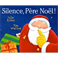 Silence, P�re No�l !