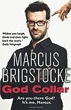 Marcus Brigstocke God Collar