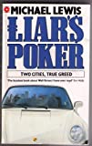 Michael Lewis Liar's Poker (Two Cities, True Greed)
