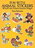 Fun with Animal Stickers: 48 Full-Color Pressure-Sensitive Designs (0486262405) by Barbaresi, Nina
