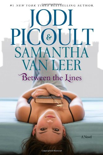 Between the Lines [Hardcover] by: Jodi Picoult, Samantha van Leer