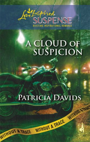 Image of A Cloud of Suspicion: Without a Trace, Book 4 (Steeple Hill Love Inspired Suspense #144)