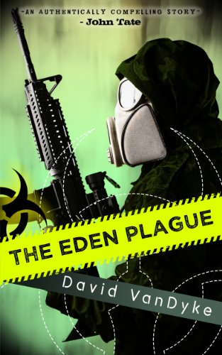 It's Thanksgiving Eve and KND Has Deals to be Thankful For  Here's Your Kindle Daily Deals For Wednesday, November 27  Featuring David VanDyke's Technothriller The Eden Plague (Plague Wars)