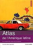echange, troc Olivier Dabène - Atlas de l'Amérique latine : Le continent de toutes les révolutions