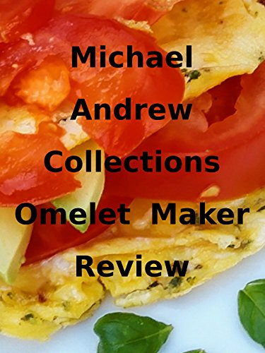 Review: Michael Andrew Collections Omelet Maker Review on Amazon Prime Video UK