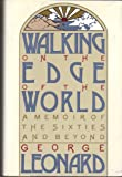 Walking on the Edge of the World (0395483115) by Leonard, George Burr