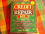img - for The Credit Repair Kit: Understanding Your Credit Reports : Protecting Your Legal Rights : Correcting Credit Bureau Mistakes : Rebuilding Your Credit book / textbook / text book