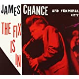 The Fix is Inby James Chance