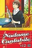 Nodame Cantabile, Tome 12 (French Edition) (281160426X) by Tomoko Ninomiya