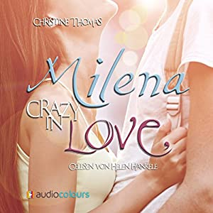 Milena - Crazy in Love Hörbuch