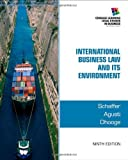 img - for By Richard Schaffer International Business Law and Its Environment (9th Edition) book / textbook / text book
