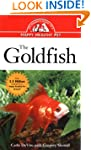 The Goldfish: An Owner's Guide to a H...