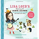 Lisa Loeb's Silly Sing-Along: The Disappointing Pancake and Other Zany Songs ~ Lisa Loeb