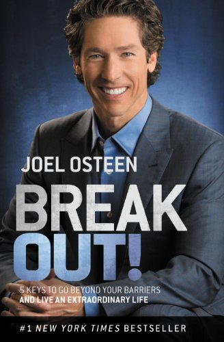 Joel Osteen - Break Out!
