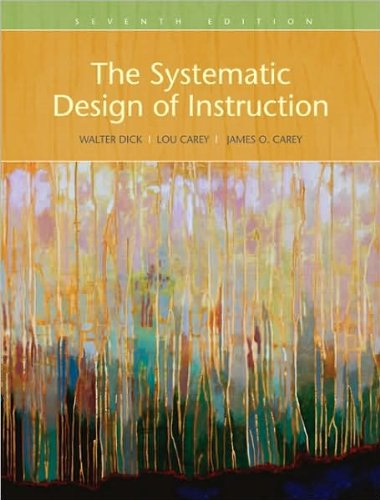 Systematic Design of Instruction, The (text only) 7th...
