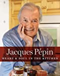 Jacques P�pin Heart & Soul in the Kit...