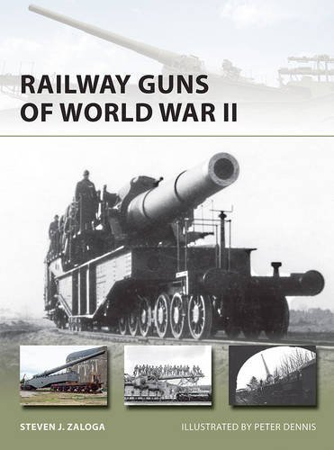 Railway Guns of World War II (New Vanguard)