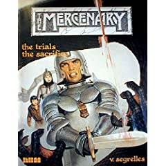 The Trials and the Sacrifice (The Mercenary, Vol 2) by Vicente Segrelles
