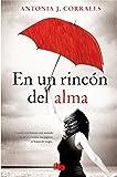En un rincon del alma (Spanish Edition)