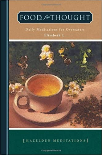 Food for Thought: Daily Meditations for Overeaters (Hazelden Meditations)