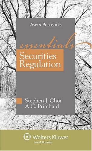 Securities Regulations: The Essentials