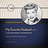 My Favorite Husband, Vol. 1: Classic Radio Collection