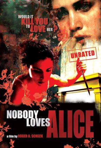 Nobody Loves Alice / Никто не любит Элис (2008)
