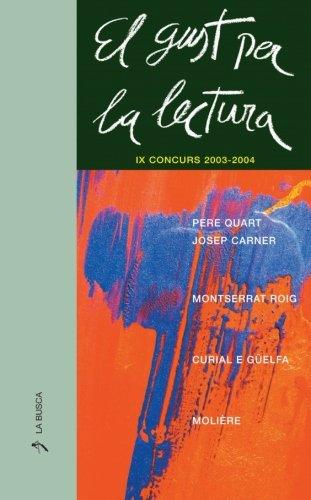 El Gust per la Lectura IX Concurs 2003-2004 (Catalan Edition) PDF