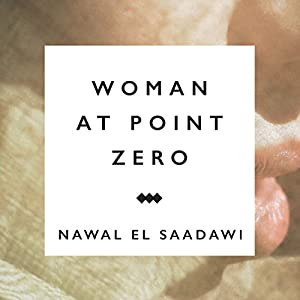 Woman at Point Zero Audiobook