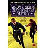 Deathstalker Destiny: Being the Fifth and Last Part of the Life and Times of Owen Deathstalker (0575603534) by Green, Simon R.