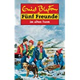 "F�nf Freunde, Neubearb., Bd.12, F�nf Freunde im Alten Turmvon ""Enid Blyton"""